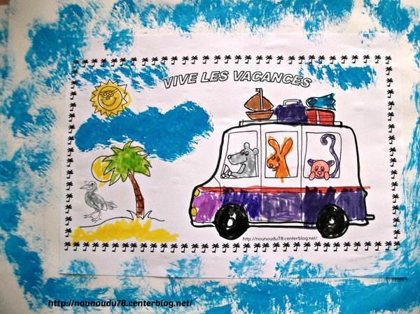 Lison a fait un joli coloriage vive les vacances vive le - Coloriage vive les vacances ...